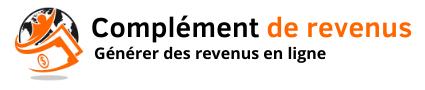 Complément de revenus - Site pour gagner de l'argent en ligne